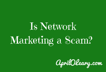 14 7 21 Is network marketing a scam